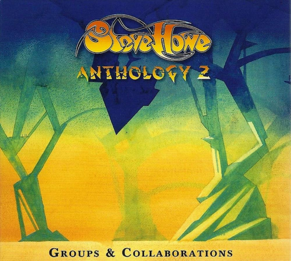 Steve Howe Anthology 2 (Groups and Collaborations) album cover