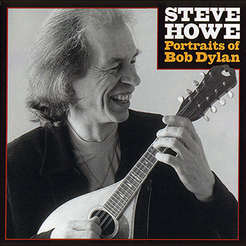Steve Howe - Portraits of Bob Dylan CD (album) cover