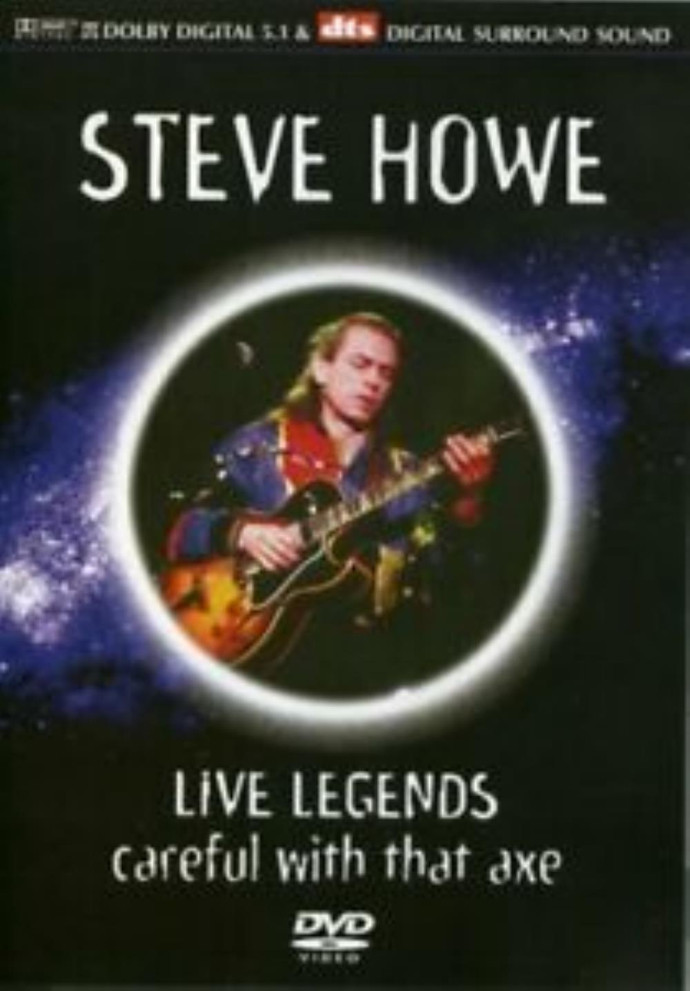 Live Legends - Careful With That Axe by HOWE, STEVE album cover