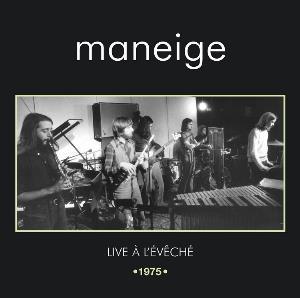 Live À L'Évêché (1975) by MANEIGE album cover