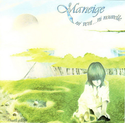Maneige Ni Vent... Ni Nouvelle  album cover