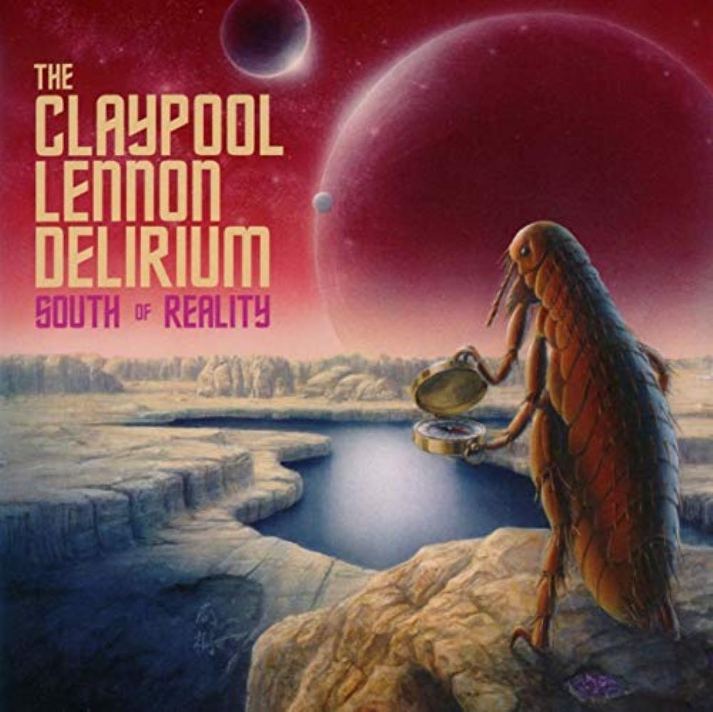 The Claypool Lennon Delirium South Of Reality album cover
