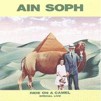 Ain Soph - Ride on a Camel - Special Live CD (album) cover