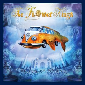 The Flower Kings - The Sum Of No Evil CD (album) cover