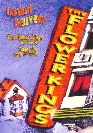 The Flower Kings - Instant Delivery CD (album) cover