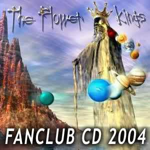 Fanclub CD 2004 by FLOWER KINGS, THE album cover