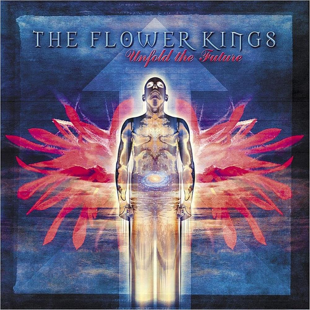 The Flower Kings - Unfold The Future CD (album) cover