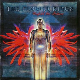 Unfold The Future by FLOWER KINGS, THE album cover