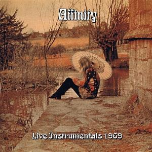 Live Instrumentals 1969 by AFFINITY album cover