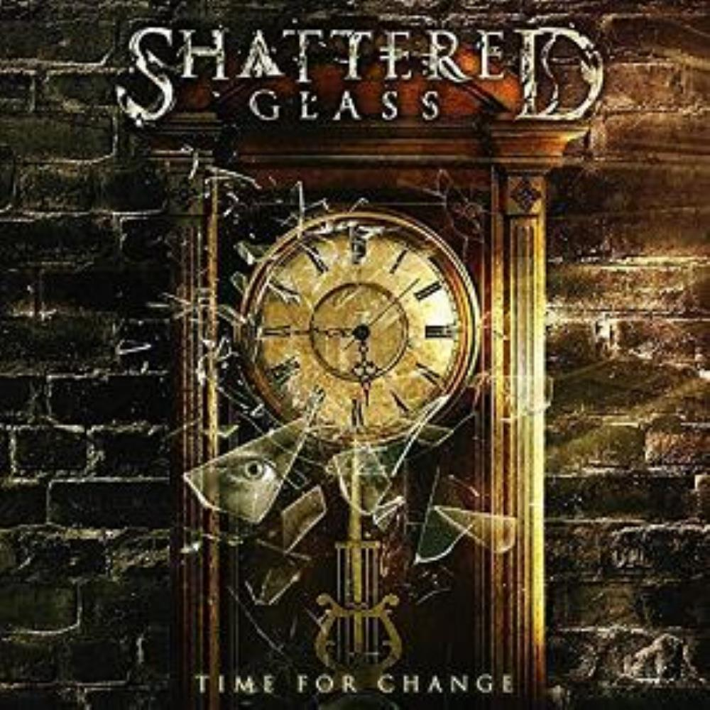 Shattered Glass Time for Change album cover