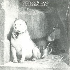 Pavlov's Dog - Pampered Menial CD (album) cover