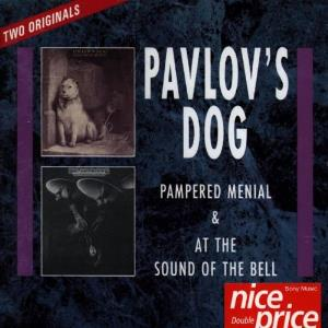 Pampered Menial & At The Sound Of The Bell by PAVLOV'S DOG album cover