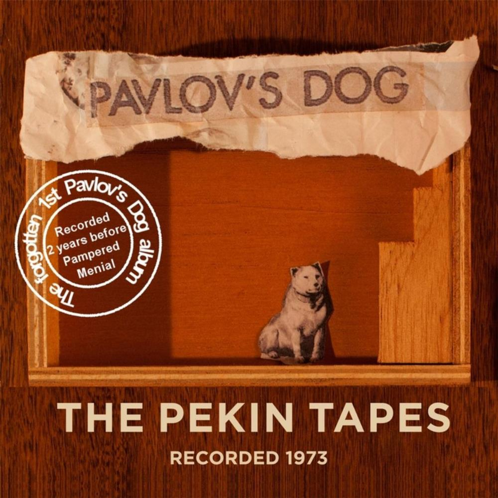 The Pekin Tapes by PAVLOV'S DOG album cover