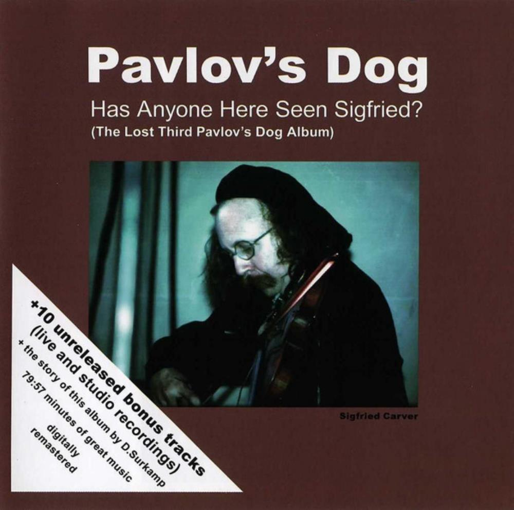 Has Anyone Here Seen Sigfried? by PAVLOV'S DOG album cover