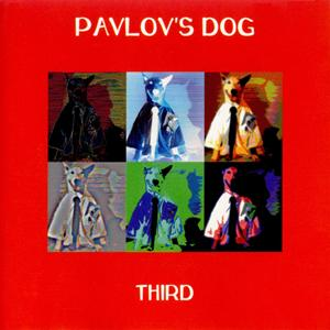 Pavlov's Dog - Third CD (album) cover