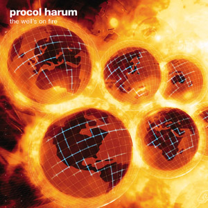 Procol Harum The Well's on Fire album cover