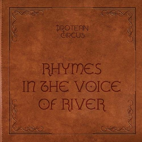 Rhymes in the Voice of River by PROTEAN CIRCUS, I album cover