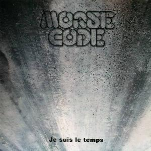 Morse Code - Je Suis le Temps CD (album) cover