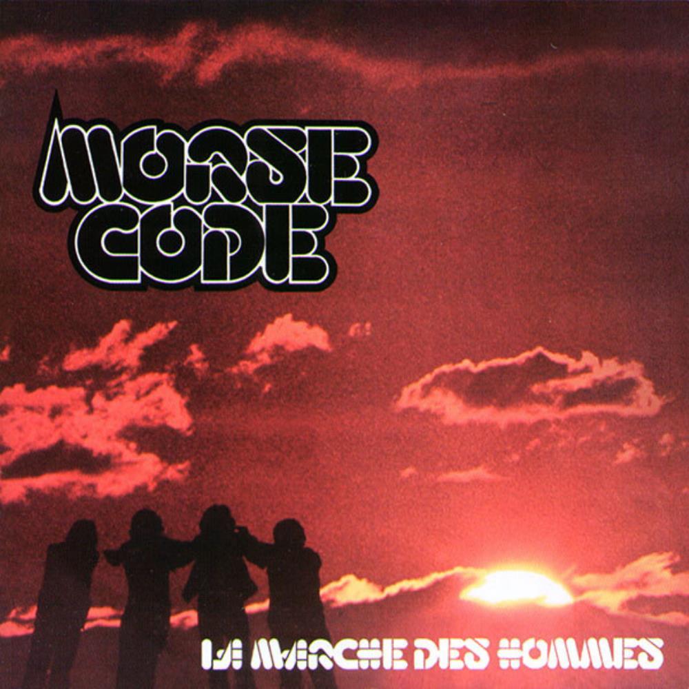 La Marche Des Hommes by MORSE CODE album cover