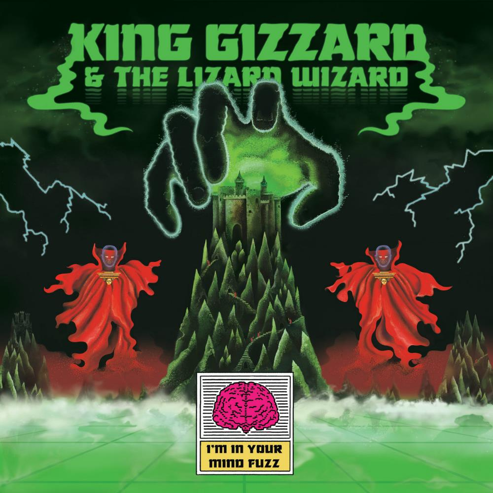King Gizzard & The Lizard Wizard I'm in Your Mind Fuzz album cover