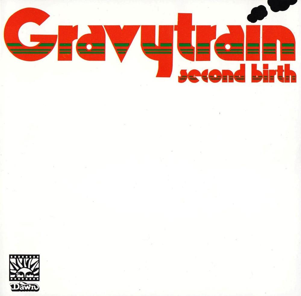 Gravy Train - Second Birth CD (album) cover