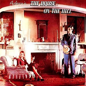Audience - The House on the Hill CD (album) cover