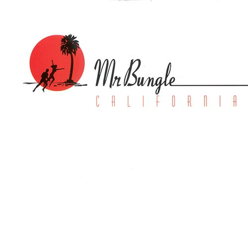Mr. Bungle - California CD (album) cover