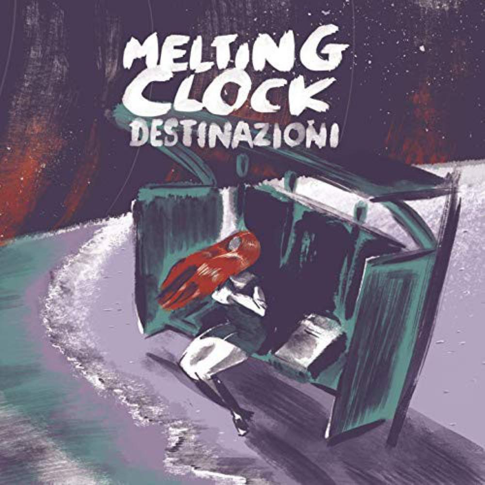 Destinazioni by MELTING CLOCK album cover