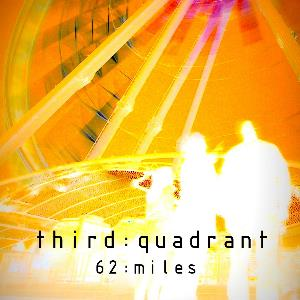 Third Quadrant 62:miles album cover