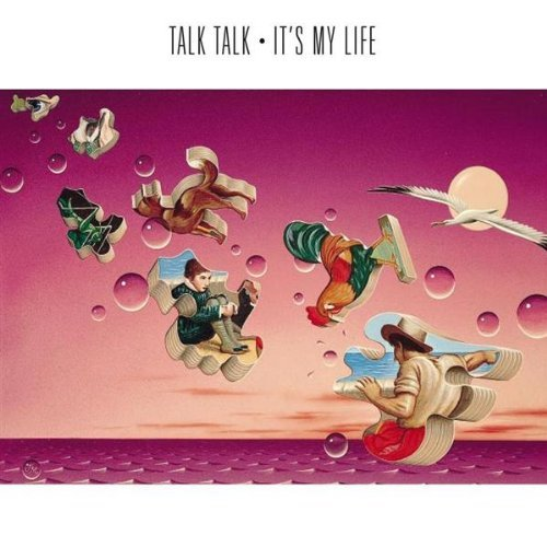 Talk Talk It's My Life album cover