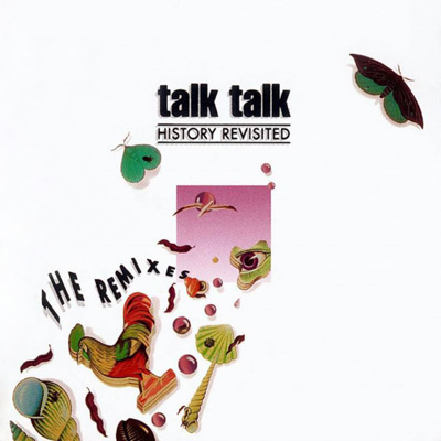 Talk Talk History Revisited album cover