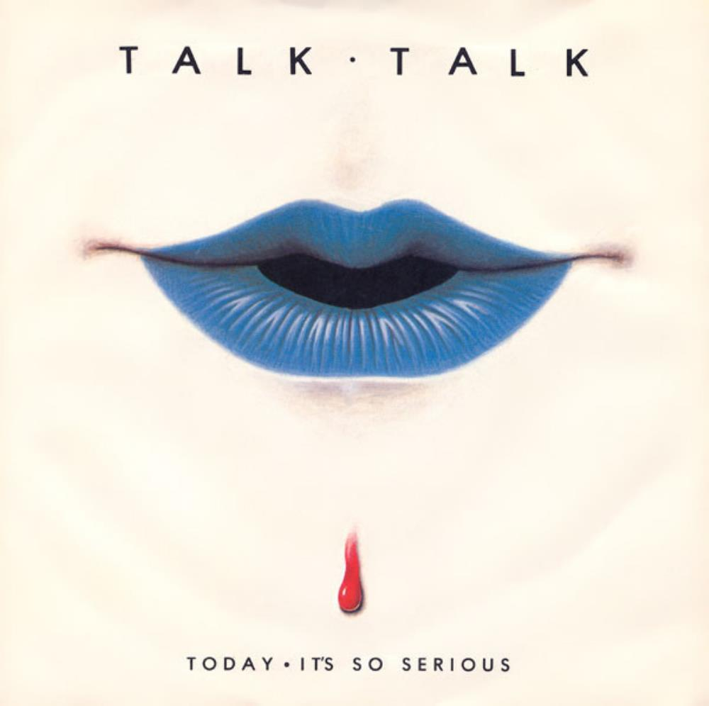 Talk Talk Today / It's So Serious album cover