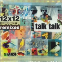Talk Talk 12x12 Original Remixes album cover