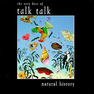Talk Talk - Natural History: The Very Best Of Talk Talk CD (album) cover