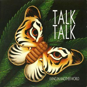Living in Another World by TALK TALK album cover
