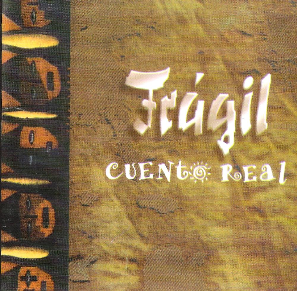 Frágil - Cuento Real CD (album) cover