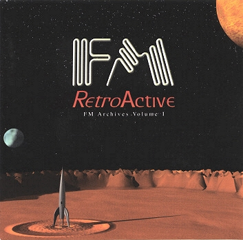 FM - Retroactive: FM Archives Volume 1 CD (album) cover