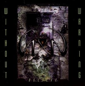 Without Warning - Believe CD (album) cover