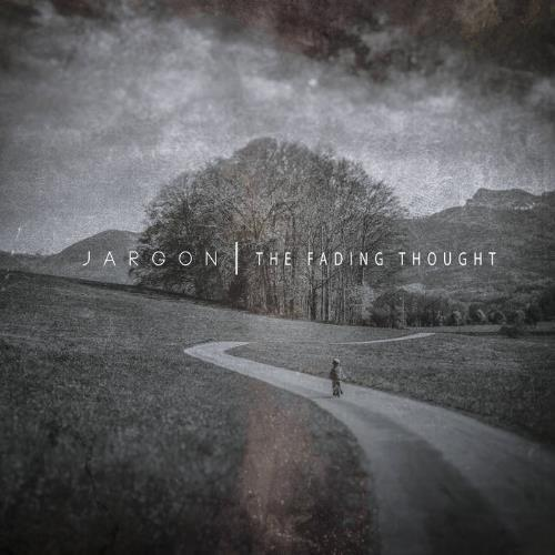The Fading Thought by JARGON album cover