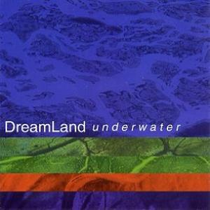 Underwater by DREAMLAND album cover