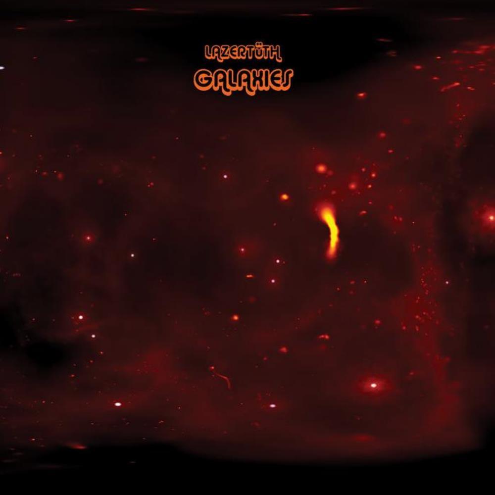 Galaxies by LAZERTÜTH album cover