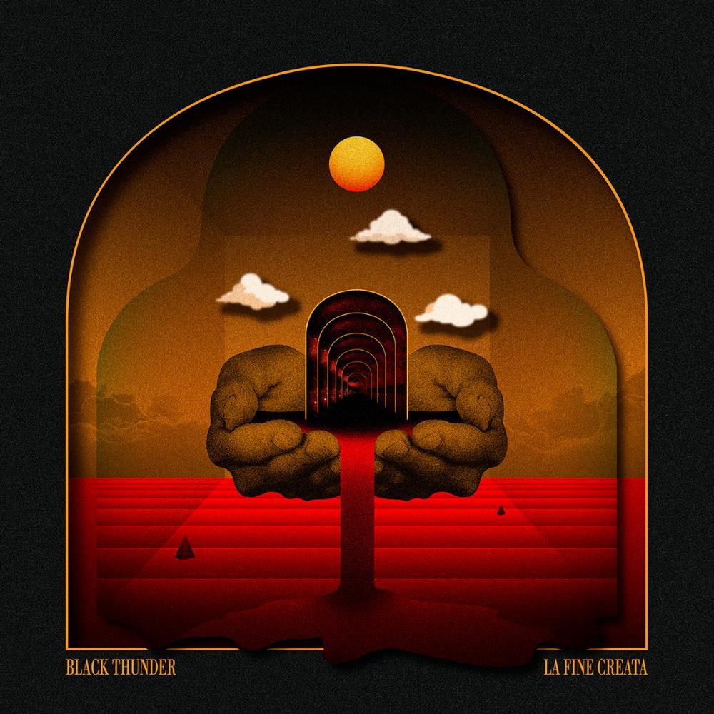 La Fine Creata by BLACK THUNDER album cover