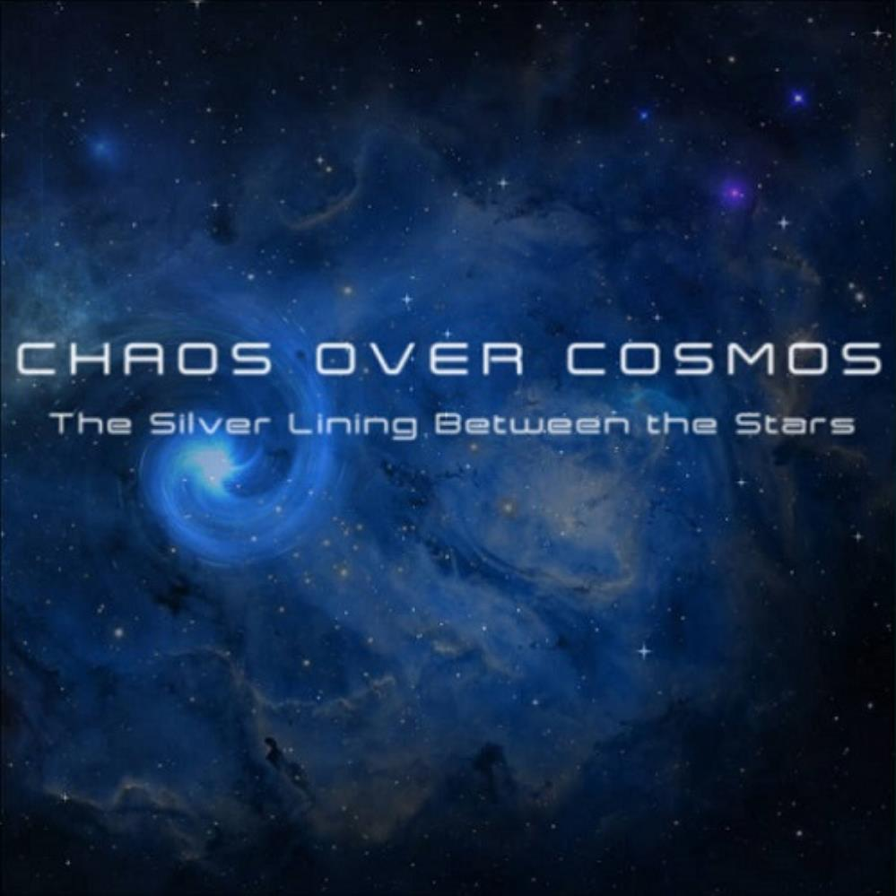 The Silver Lining Between the Stars by CHAOS OVER COSMOS album cover