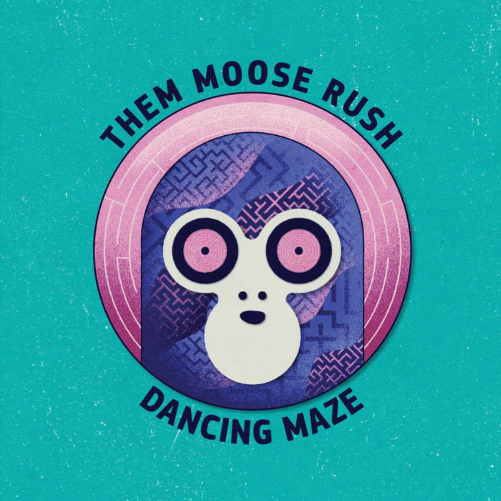Dancing Maze by THEM MOOSE RUSH album cover