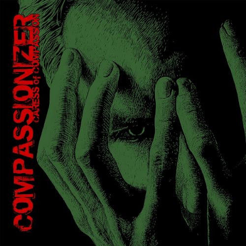Caress of Compassion by COMPASSIONIZER album cover