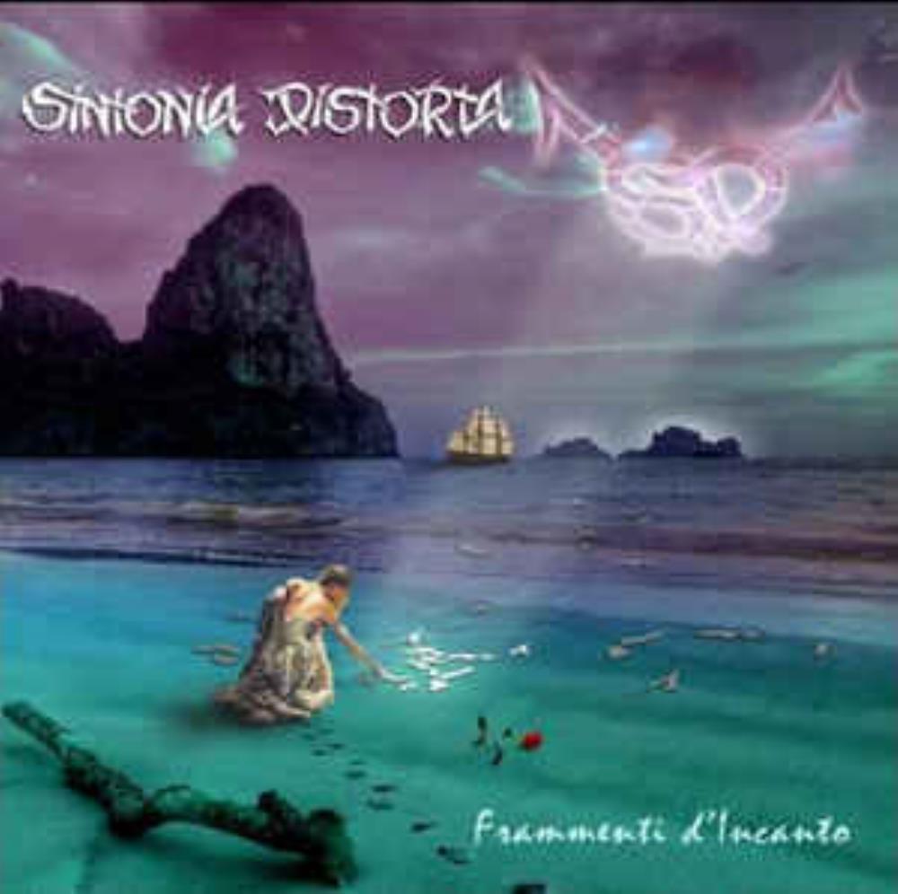 Frammenti D'Incanto by SINTONIA DISTORTA album cover