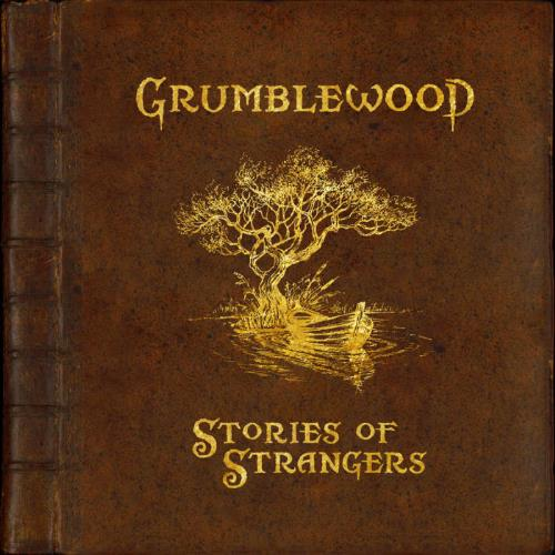 Stories of Strangers by GRUMBLEWOOD album cover