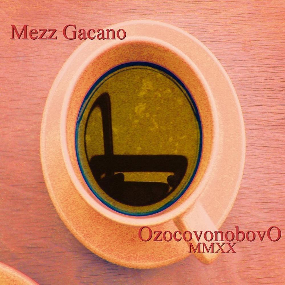 OzocovonobovO MMXX by MEZZ GACANO album cover
