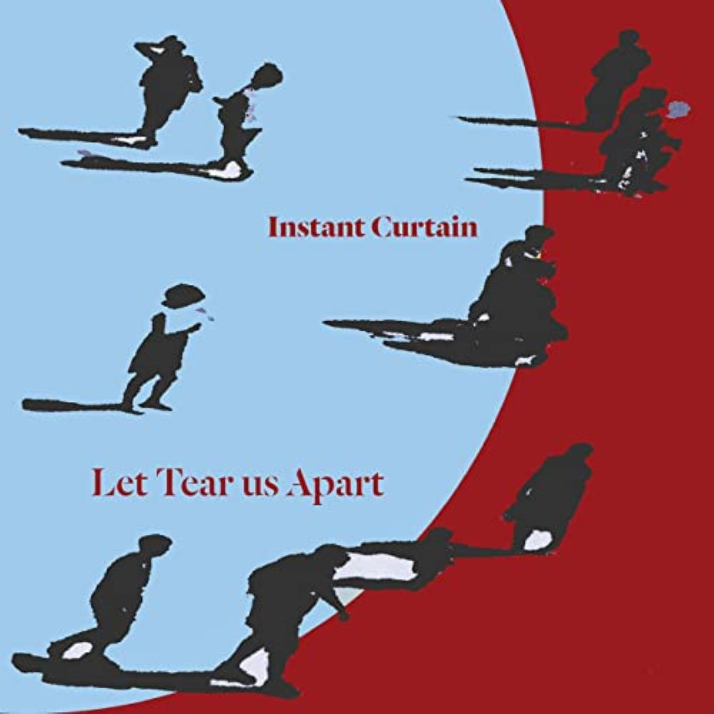 Let Tear Us Apart by INSTANT CURTAIN album cover