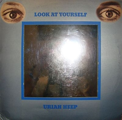 Uriah Heep Look at Yourself album cover